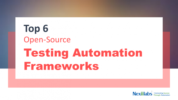 Top 6 test automation frameworks